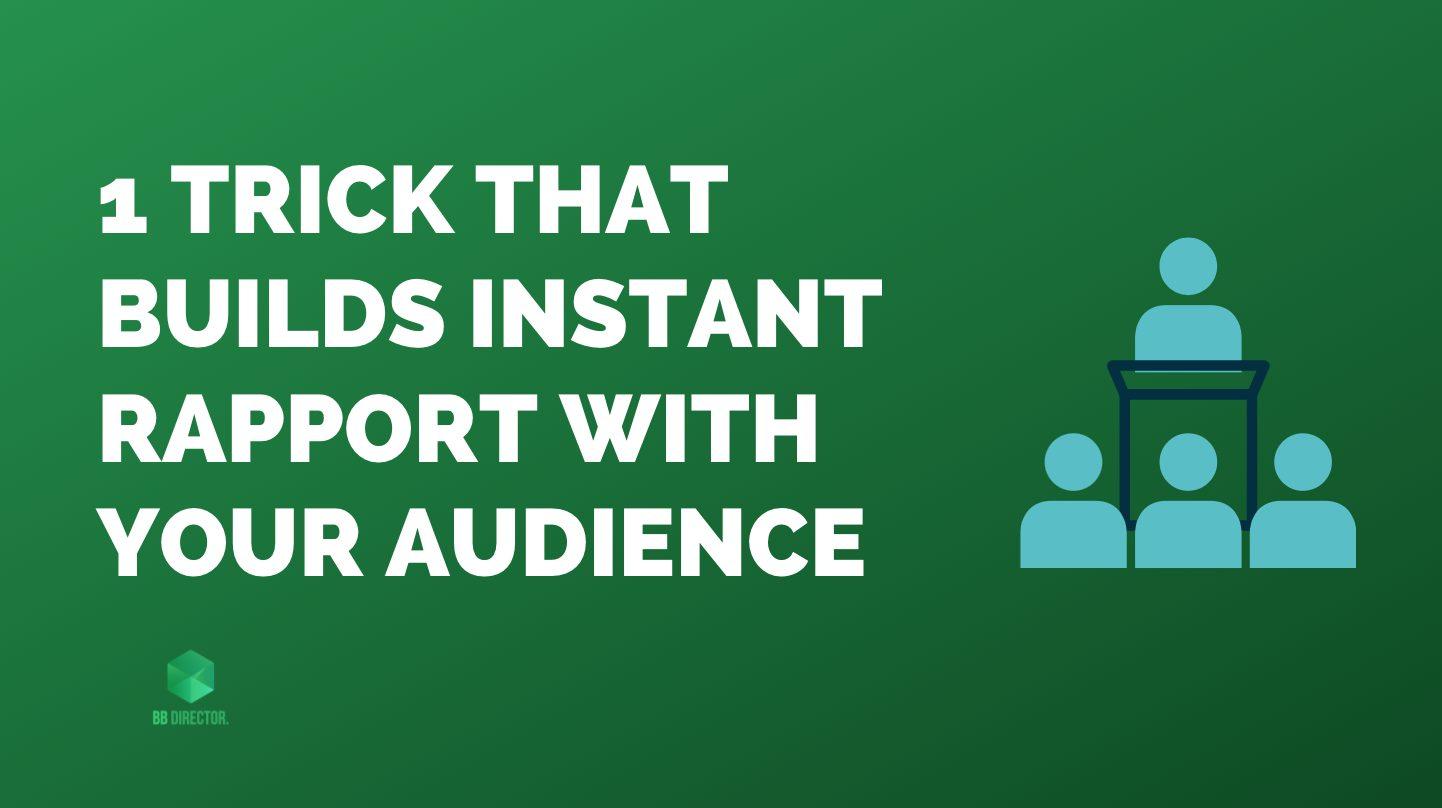 audience rapport building