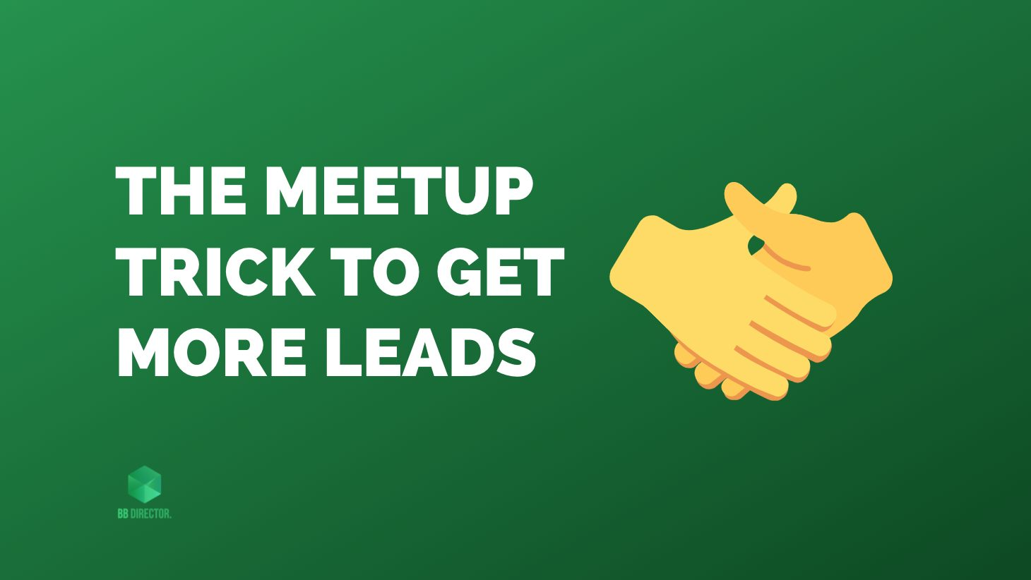 meetup trick to get leads