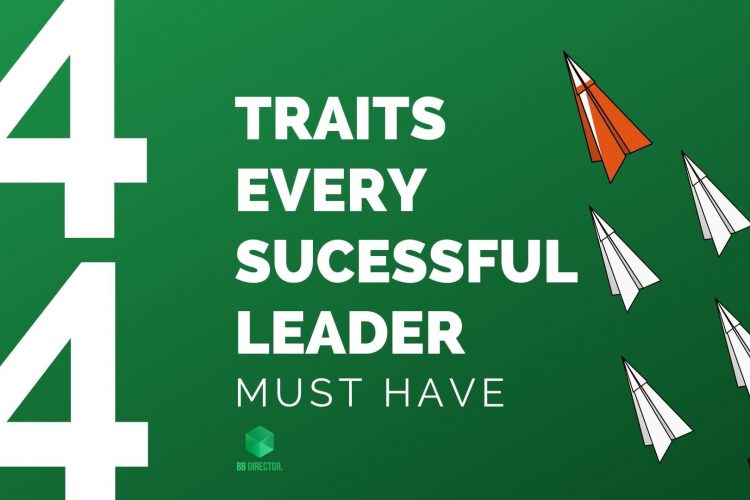 Traits a successful leader must have