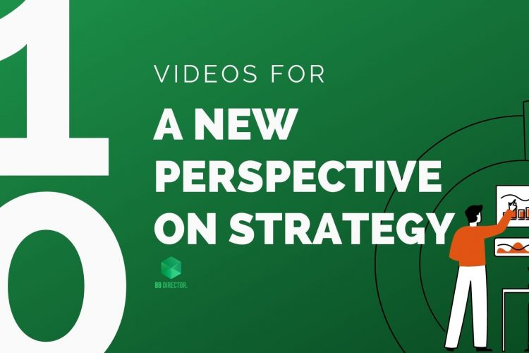 Videos for a new perspective on strategy