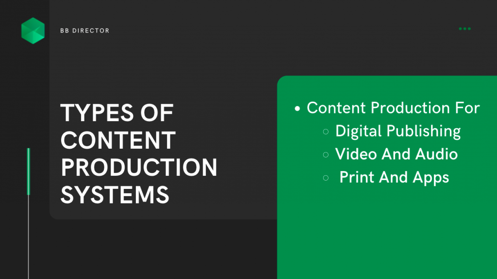 content production systems
